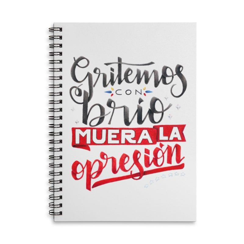 Gritemos con brío muera la opresión Accessories Lined Spiral Notebook by Andrea Garrido V - Shop