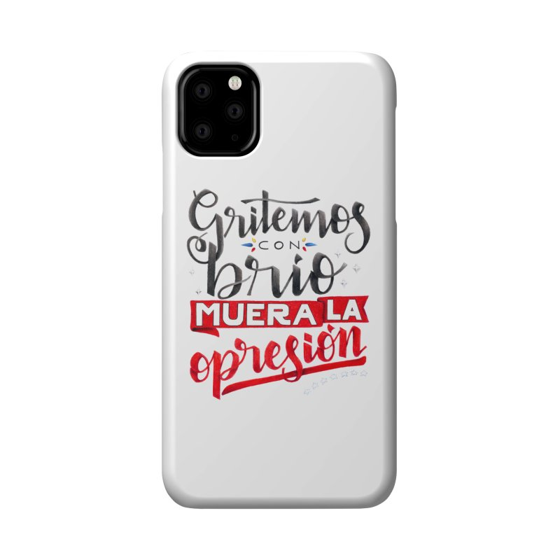 Gritemos con brío muera la opresión Accessories Phone Case by Andrea Garrido V - Shop