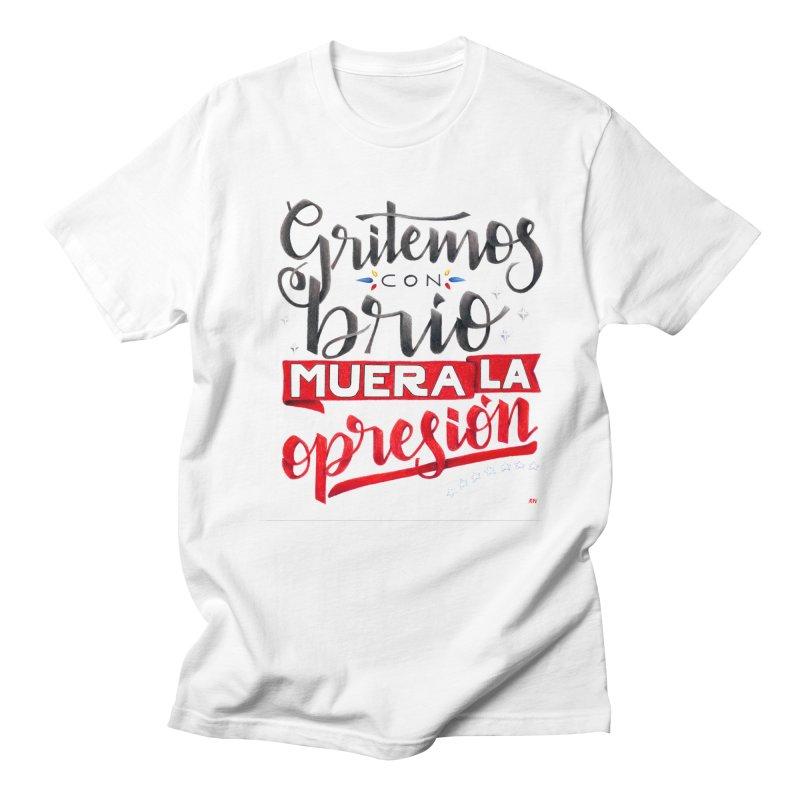 Gritemos con brío muera la opresión Women's Regular Unisex T-Shirt by Andrea Garrido V - Shop