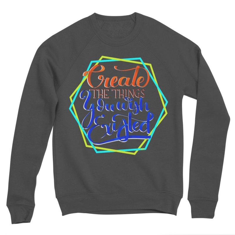 Create the things you wish existed Women's Sponge Fleece Sweatshirt by Andrea Garrido V - Shop