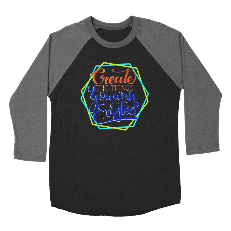 Create the things you wish existed Women's Longsleeve T-Shirt by Andrea Garrido V - Shop