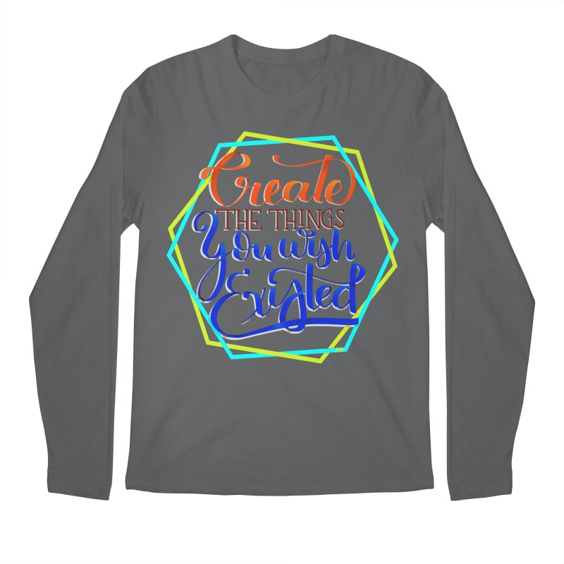 Create the things you wish existed Men's Longsleeve T-Shirt by Andrea Garrido V - Shop