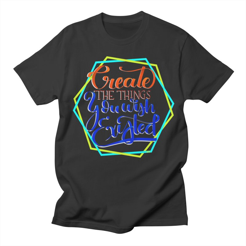 Create the things you wish existed Men's Regular T-Shirt by Andrea Garrido V - Shop