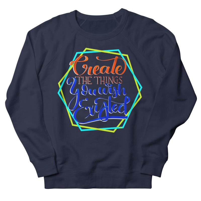 Create the things you wish existed Men's French Terry Sweatshirt by Andrea Garrido V - Shop