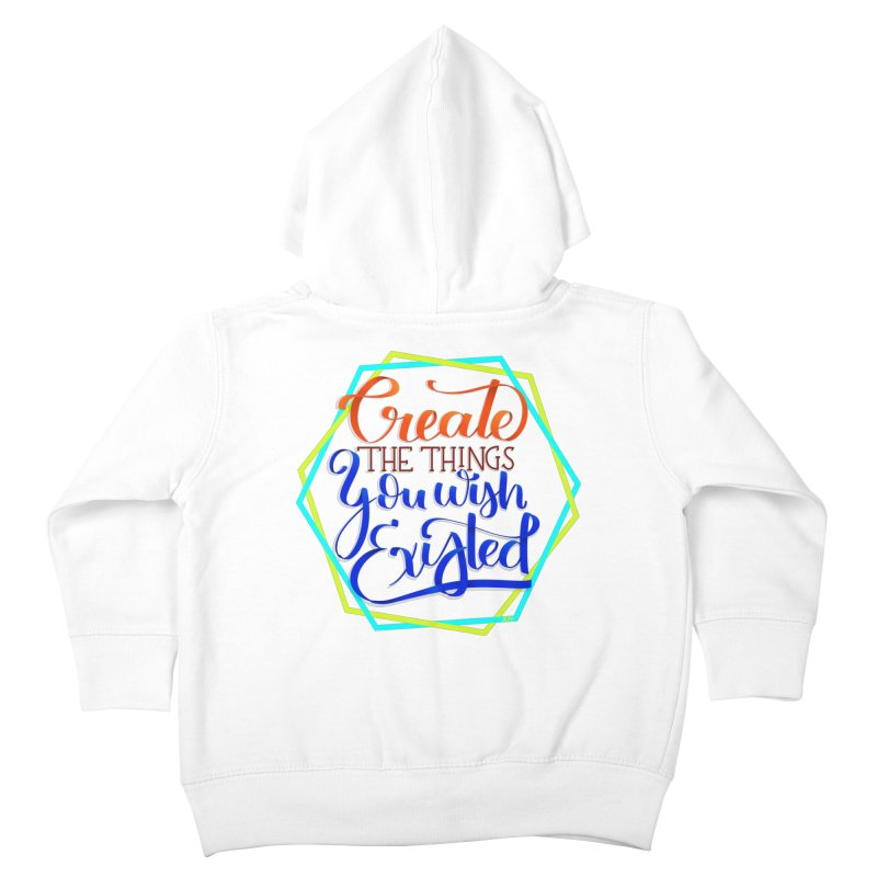 Create the things you wish existed Kids Toddler Zip-Up Hoody by Andrea Garrido V - Shop