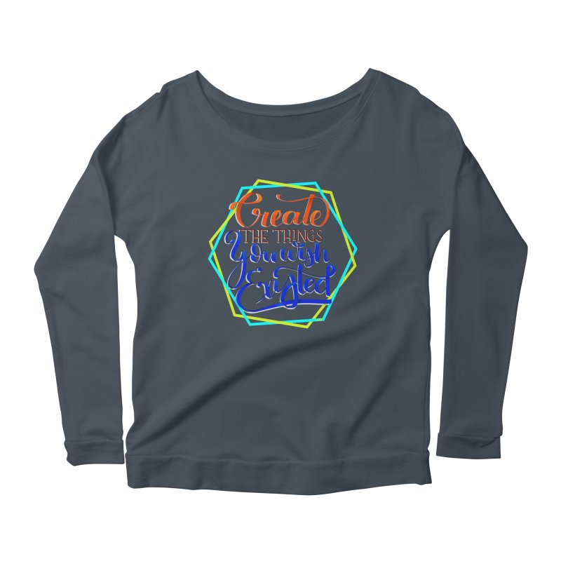 Create the things you wish existed Women's Scoop Neck Longsleeve T-Shirt by Andrea Garrido V - Shop