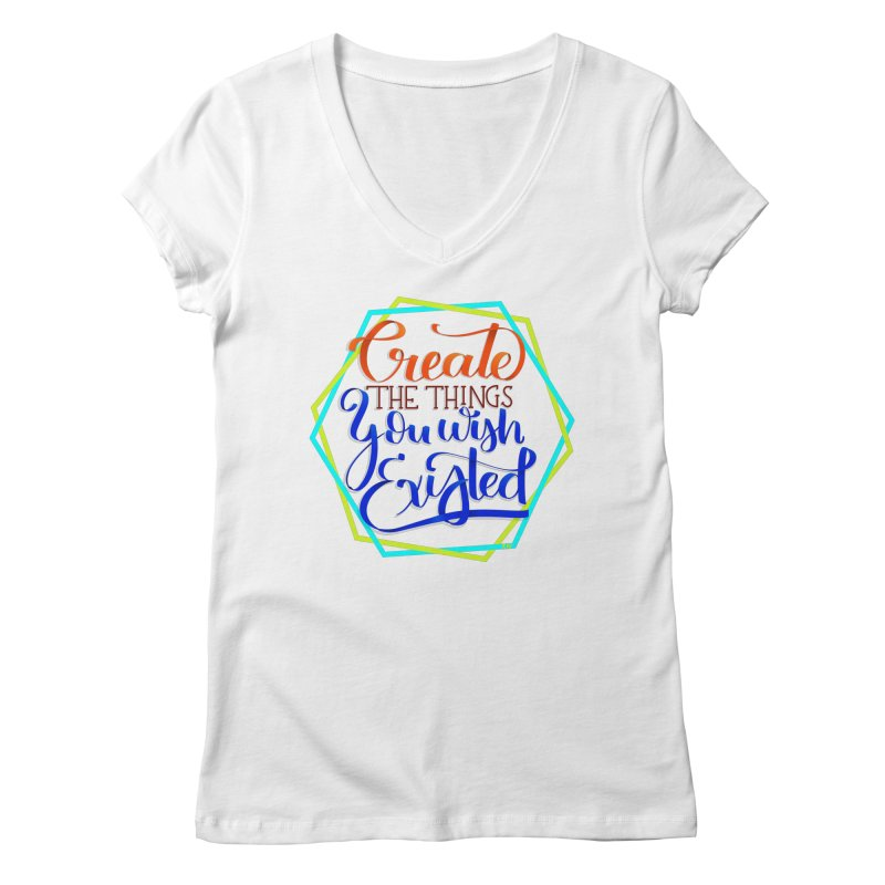Create the things you wish existed Women's Regular V-Neck by Andrea Garrido V - Shop