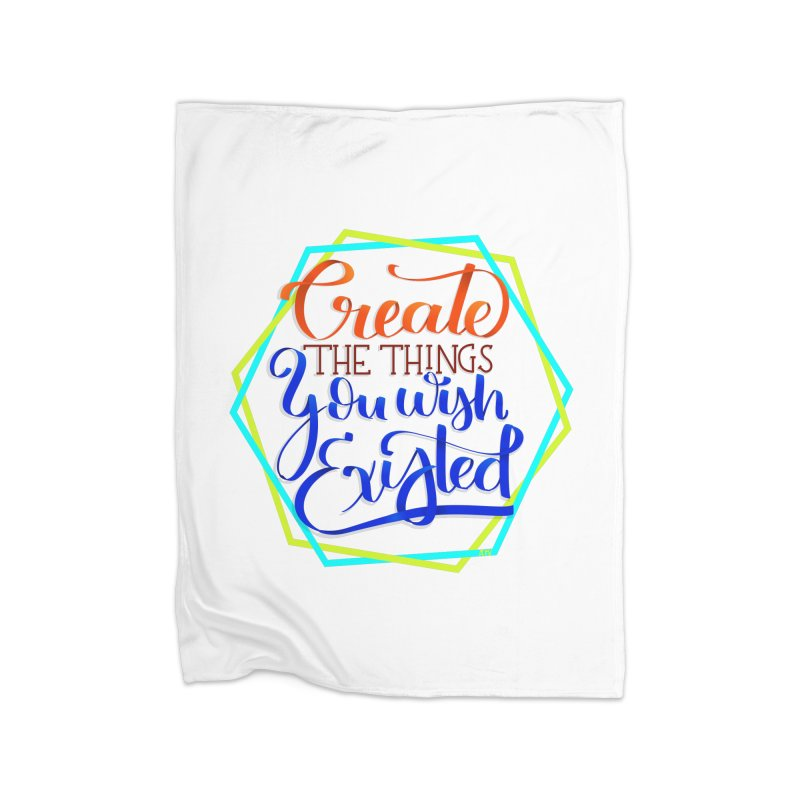 Create the things you wish existed Home Blanket by Andrea Garrido V - Shop