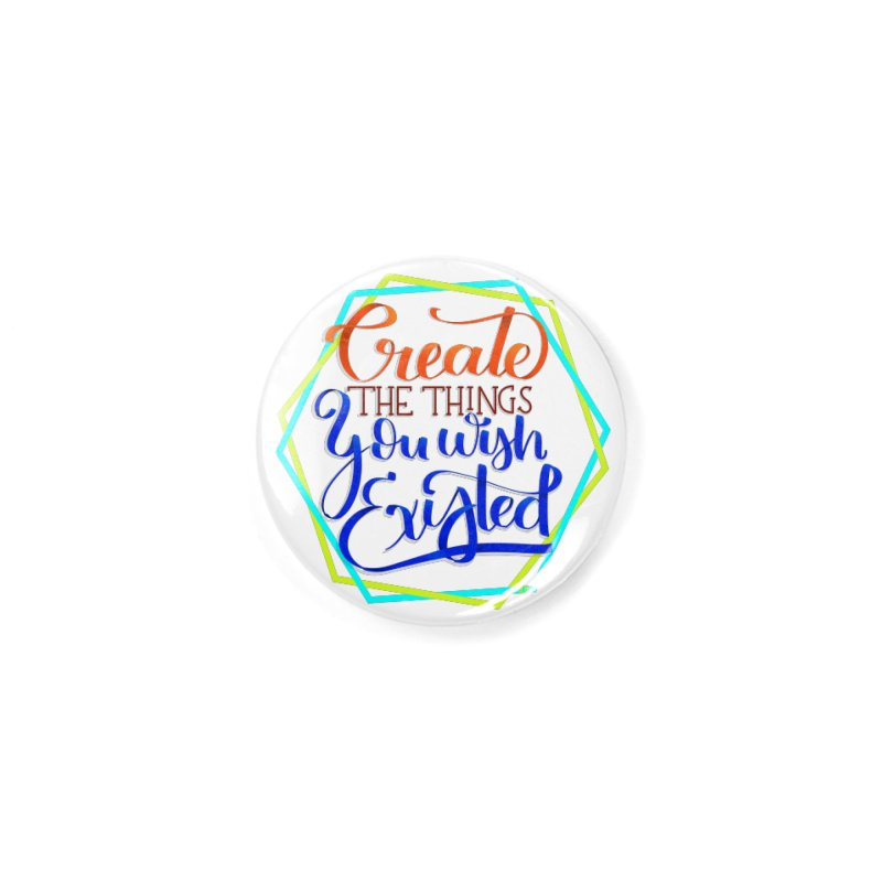 Create the things you wish existed Accessories Button by Andrea Garrido V - Shop