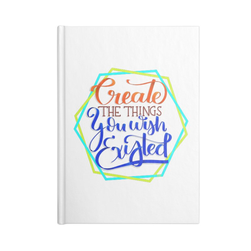 Create the things you wish existed Accessories Lined Journal Notebook by Andrea Garrido V - Shop