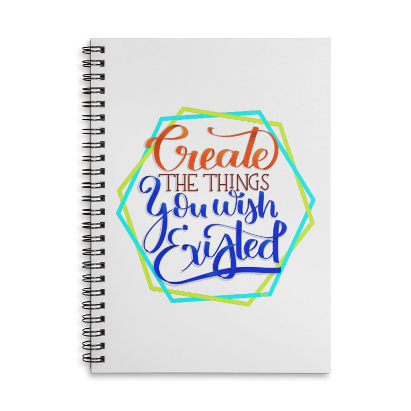 Create the things you wish existed Accessories Lined Spiral Notebook by Andrea Garrido V - Shop