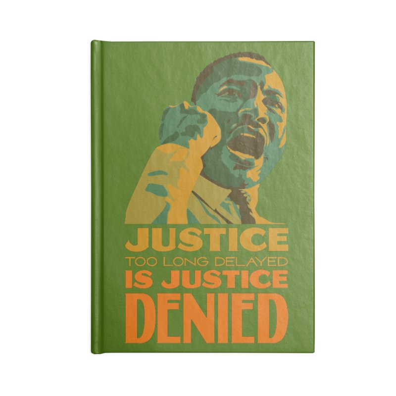 Justice delayed is justice denied Accessories Blank Journal Notebook by Andrea Garrido V - Shop
