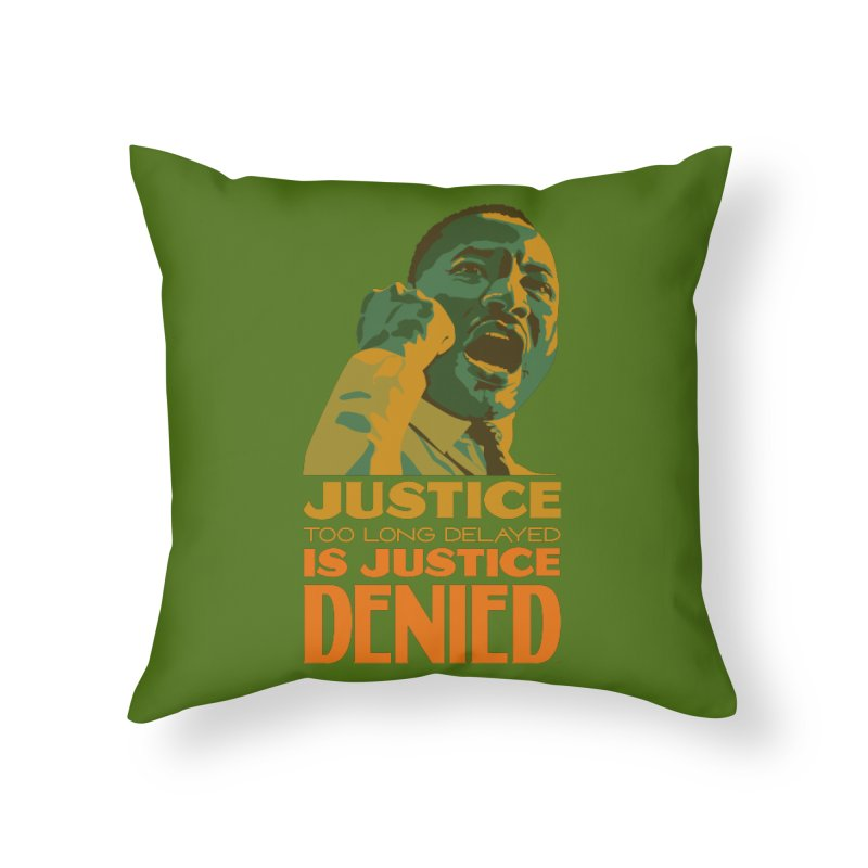 Justice delayed is justice denied Home Throw Pillow by Andrea Garrido V - Shop