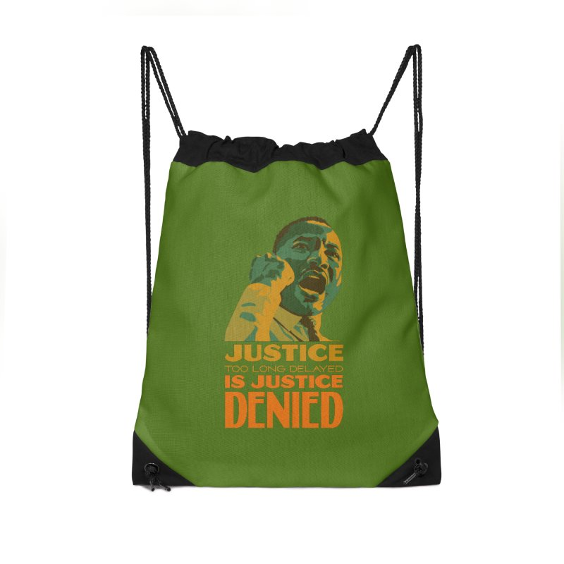 Justice delayed is justice denied Accessories Drawstring Bag Bag by Andrea Garrido V - Shop