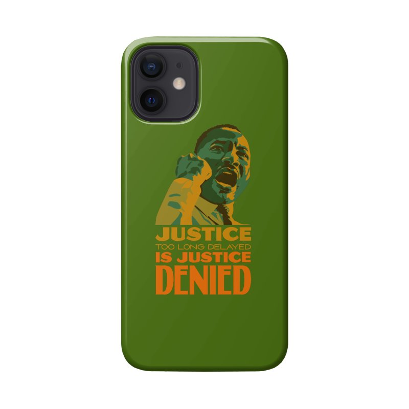 Justice delayed is justice denied Accessories Phone Case by Andrea Garrido V - Shop