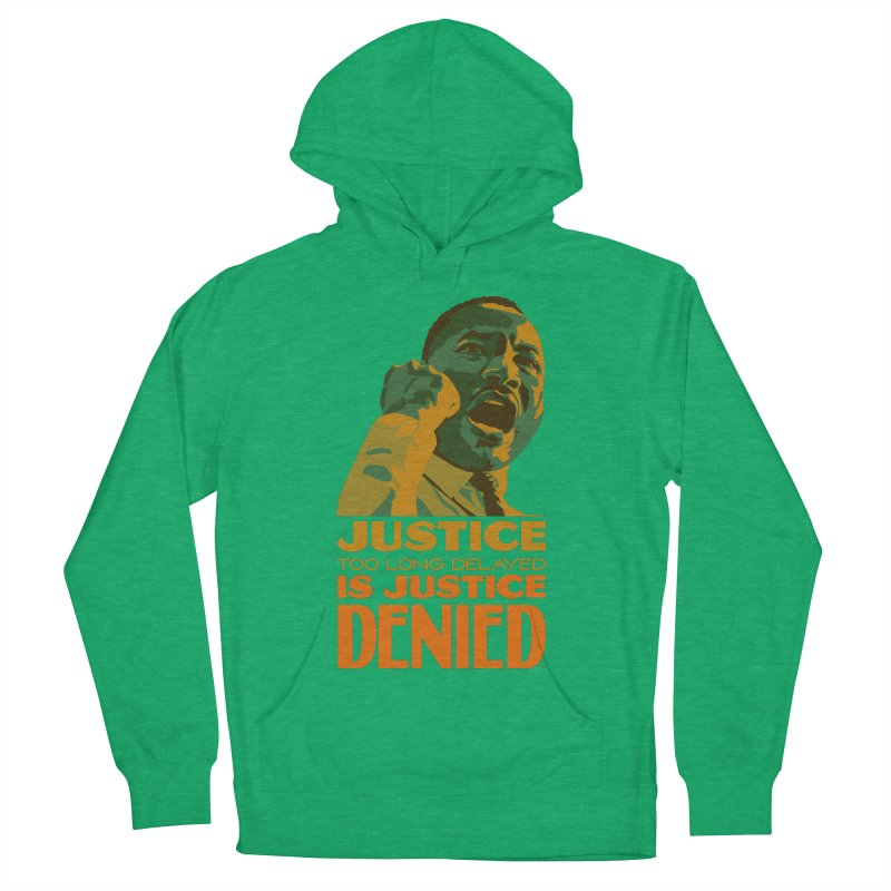 Justice delayed is justice denied Women's French Terry Pullover Hoody by Andrea Garrido V - Shop