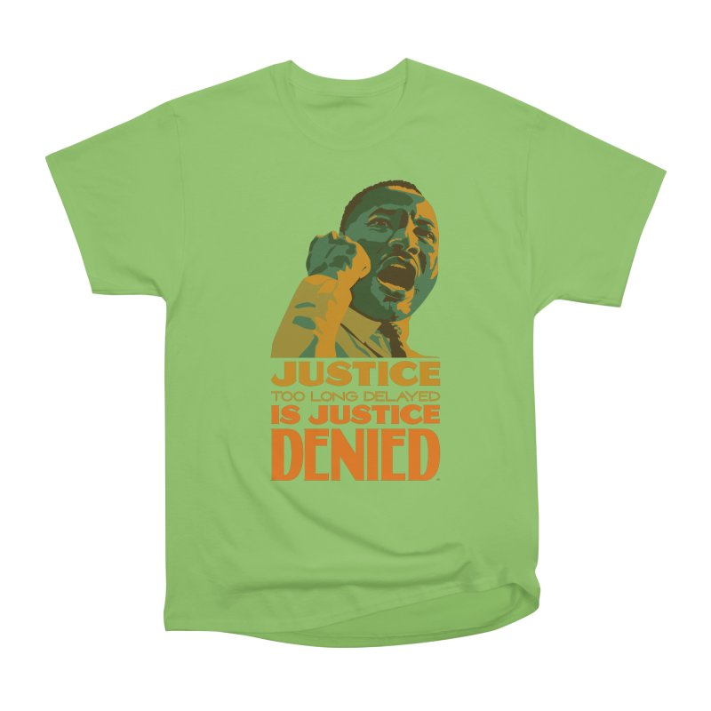 Justice delayed is justice denied Women's Heavyweight Unisex T-Shirt by Andrea Garrido V - Shop