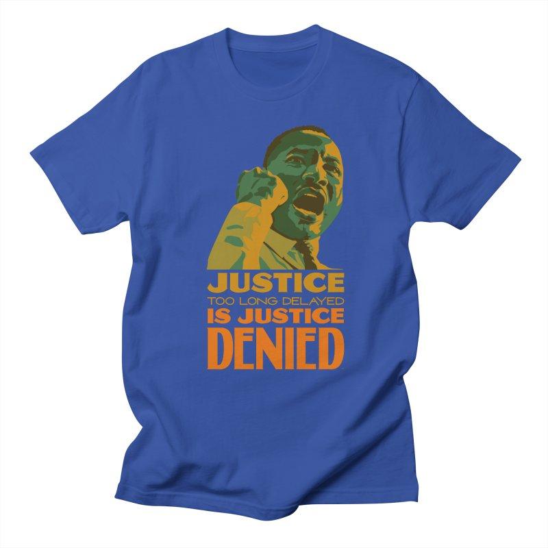 Justice delayed is justice denied Women's Regular Unisex T-Shirt by Andrea Garrido V - Shop