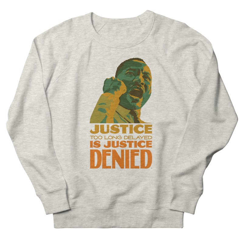Justice delayed is justice denied Men's French Terry Sweatshirt by Andrea Garrido V - Shop