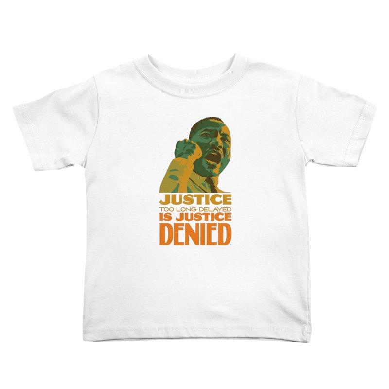 Justice delayed is justice denied Kids Toddler T-Shirt by Andrea Garrido V - Shop