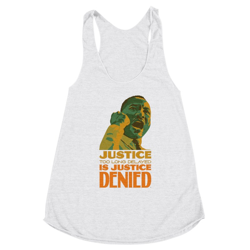 Justice delayed is justice denied Women's Tank by Andrea Garrido V - Shop