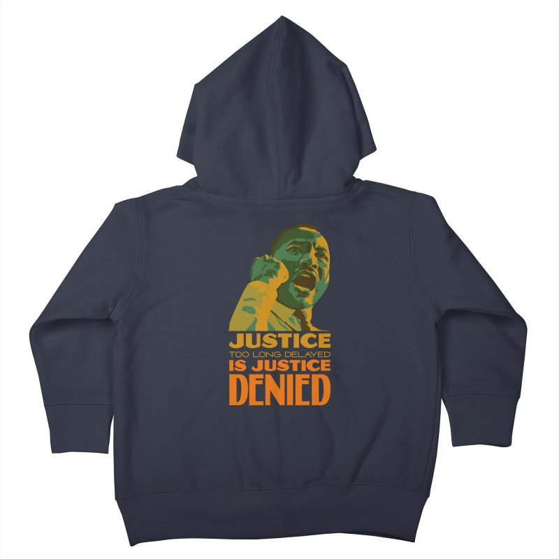 Justice delayed is justice denied Kids Toddler Zip-Up Hoody by Andrea Garrido V - Shop