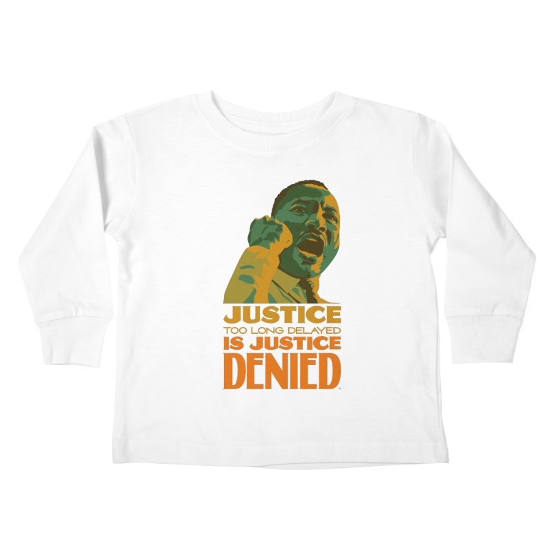 Justice delayed is justice denied Kids Toddler Longsleeve T-Shirt by Andrea Garrido V - Shop