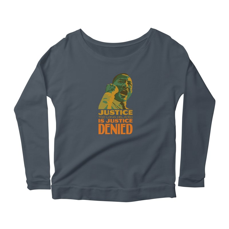 Justice delayed is justice denied Women's Longsleeve T-Shirt by Andrea Garrido V - Shop