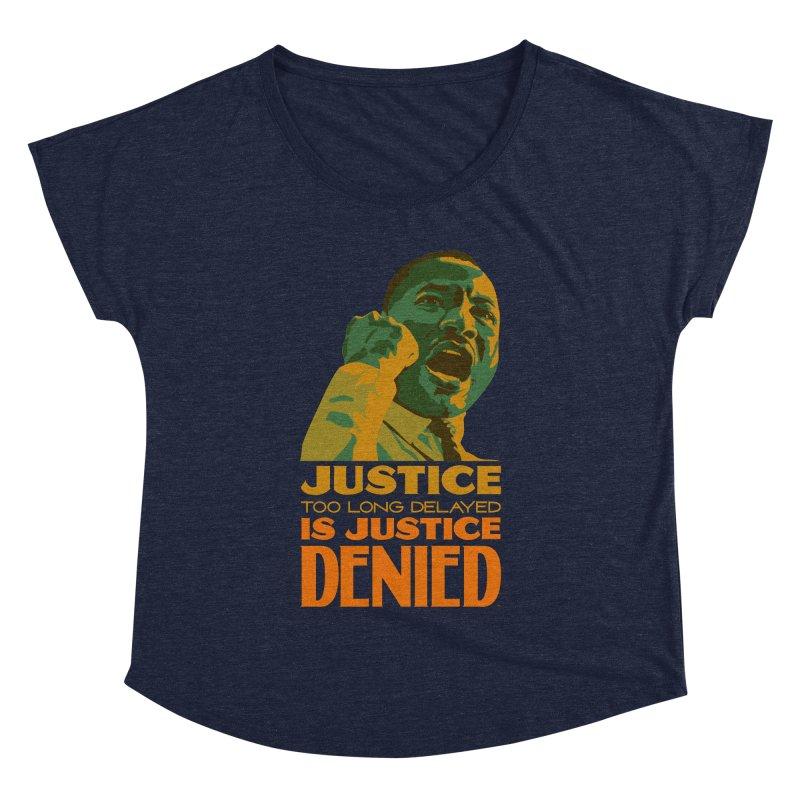 Justice delayed is justice denied Women's Dolman Scoop Neck by Andrea Garrido V - Shop