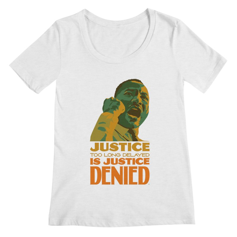 Justice delayed is justice denied Women's Regular Scoop Neck by Andrea Garrido V - Shop