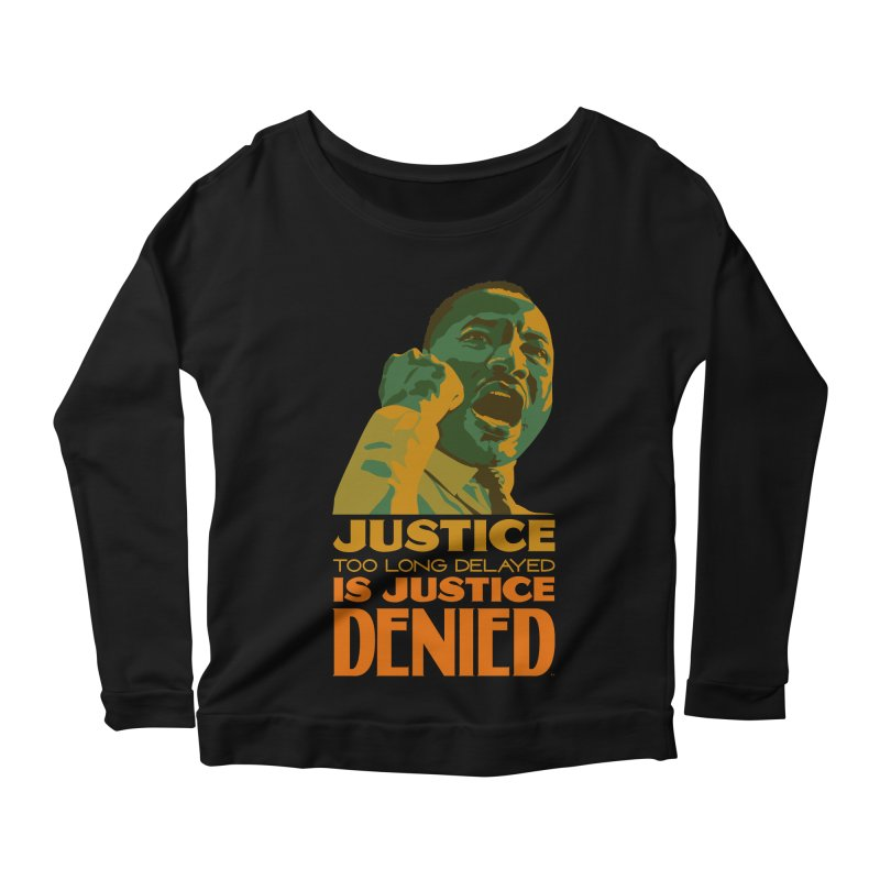 Justice delayed is justice denied Women's Scoop Neck Longsleeve T-Shirt by Andrea Garrido V - Shop