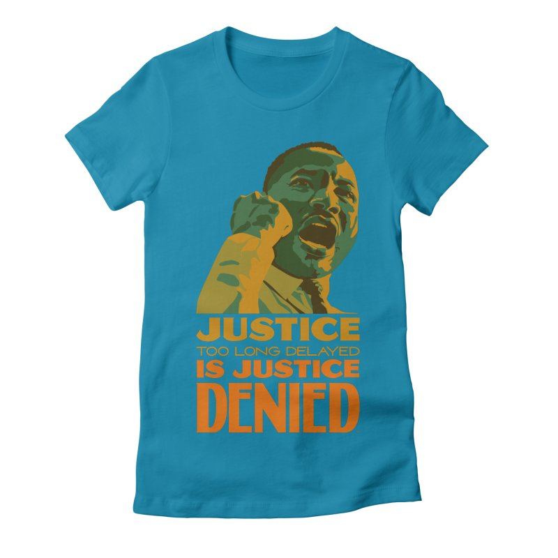 Justice delayed is justice denied Women's Fitted T-Shirt by Andrea Garrido V - Shop