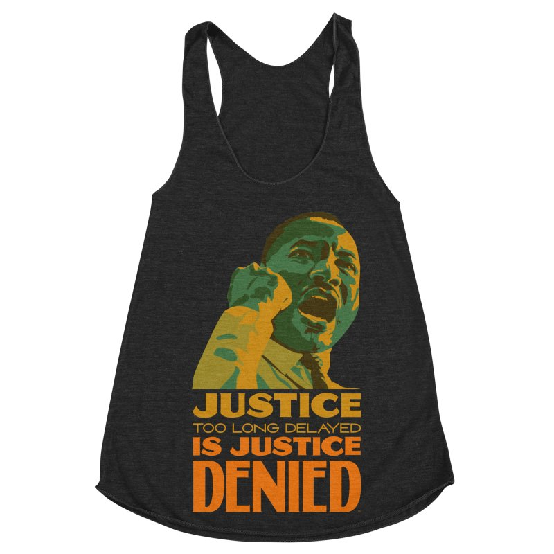 Justice delayed is justice denied Women's Racerback Triblend Tank by Andrea Garrido V - Shop