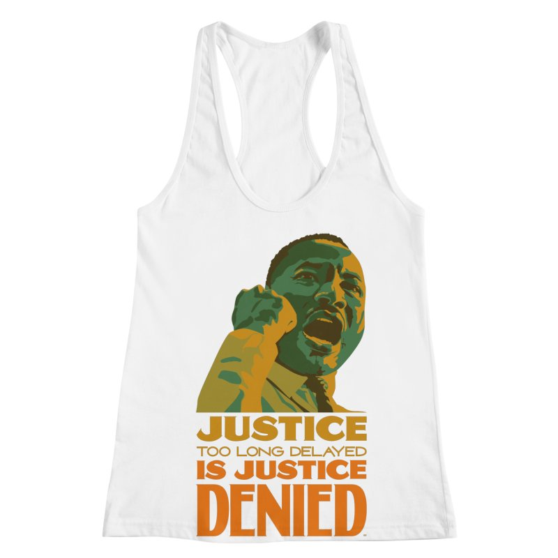 Justice delayed is justice denied Women's Racerback Tank by Andrea Garrido V - Shop