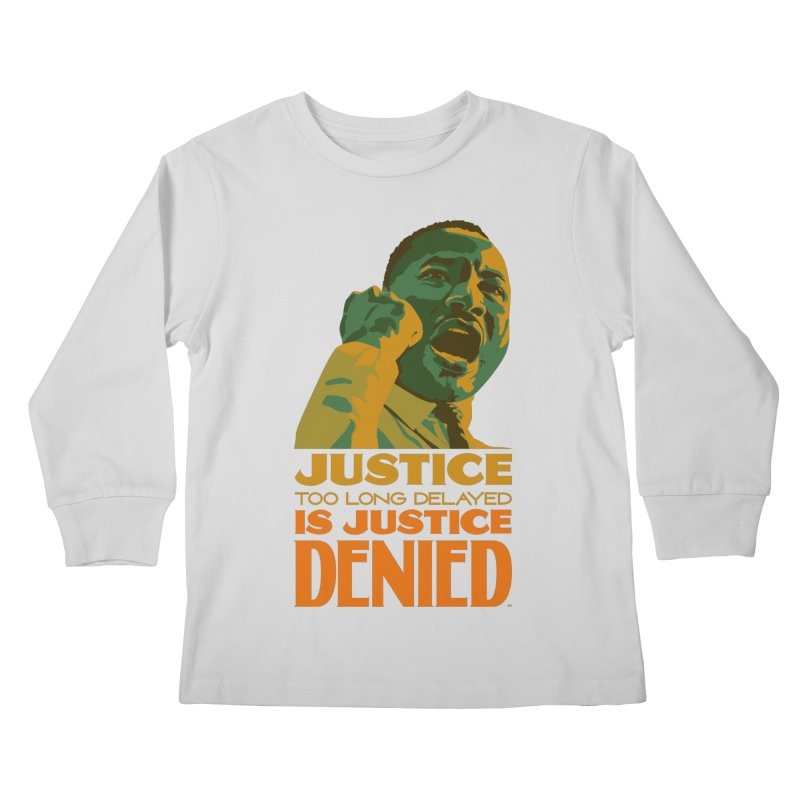 Justice delayed is justice denied Kids Longsleeve T-Shirt by Andrea Garrido V - Shop