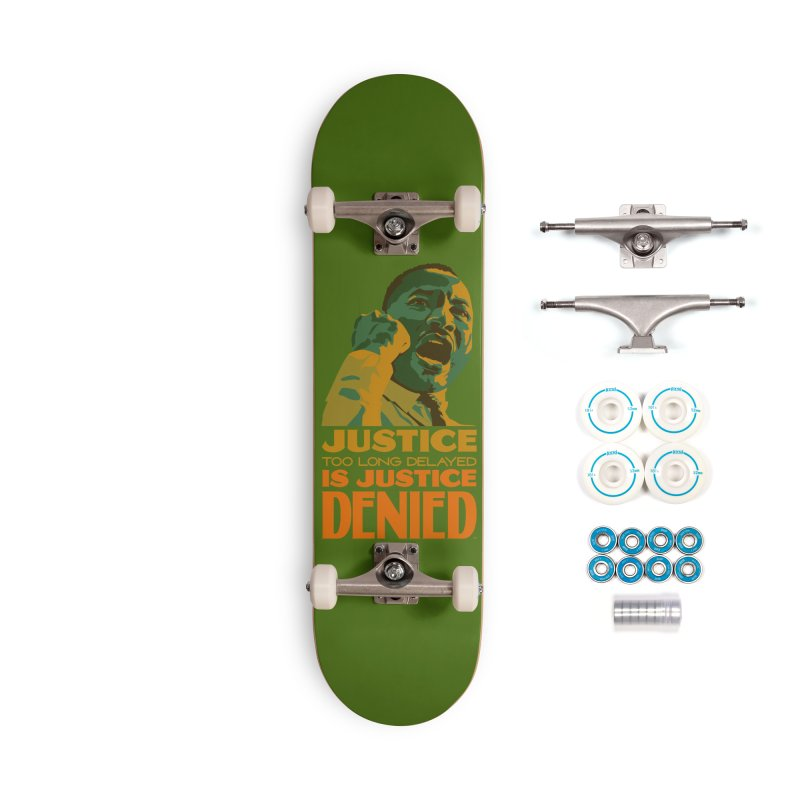 Justice delayed is justice denied Accessories Complete - Basic Skateboard by Andrea Garrido V - Shop