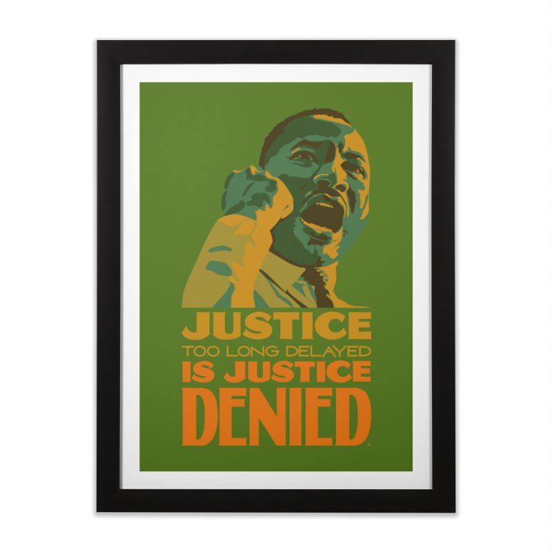 Justice delayed is justice denied Home Framed Fine Art Print by Andrea Garrido V - Shop