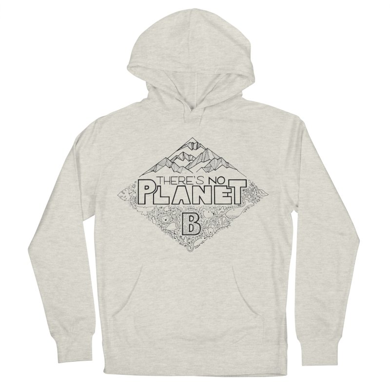 There is no planet B climate change - black version Men's French Terry Pullover Hoody by Andrea Garrido V - Shop