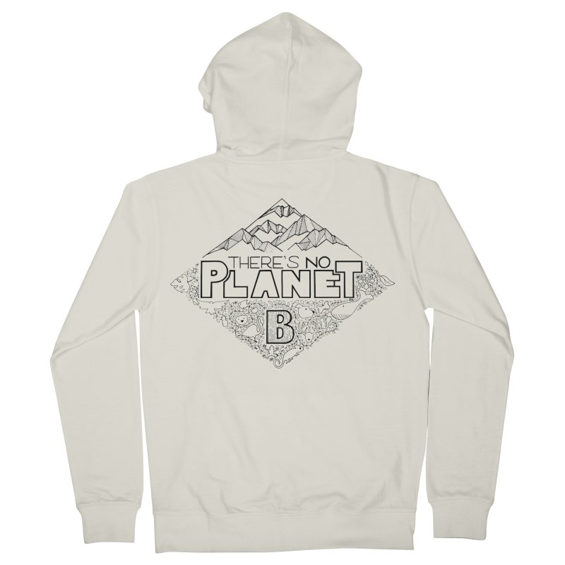 There is no planet B climate change - black version Men's French Terry Zip-Up Hoody by Andrea Garrido V - Shop