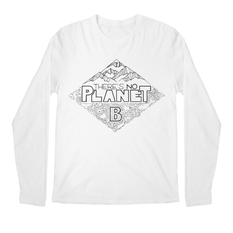 There is no planet B climate change - black version Men's Regular Longsleeve T-Shirt by Andrea Garrido V - Shop