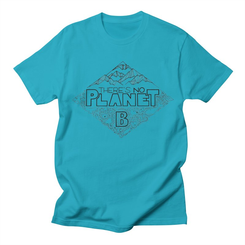 There is no planet B climate change - black version Men's Regular T-Shirt by Andrea Garrido V - Shop