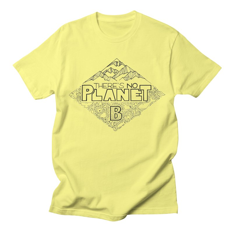 There is no planet B climate change - black version Men's T-Shirt by Andrea Garrido V - Shop
