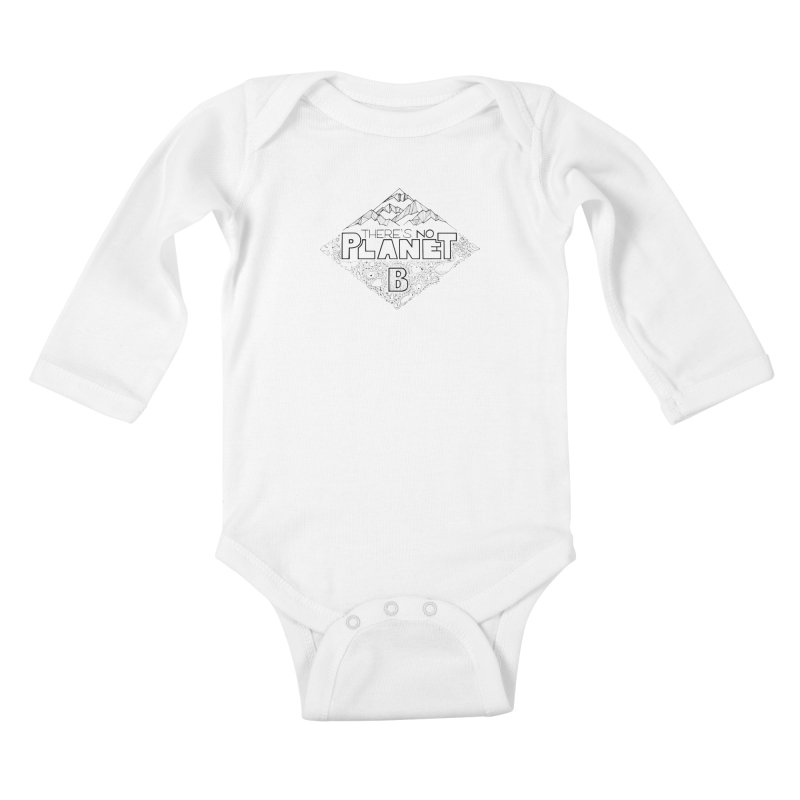 There is no planet B climate change - black version Kids Baby Longsleeve Bodysuit by Andrea Garrido V - Shop