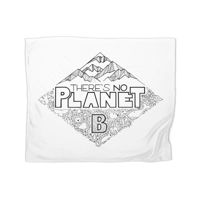 There is no planet B climate change - black version Home Fleece Blanket Blanket by Andrea Garrido V - Shop