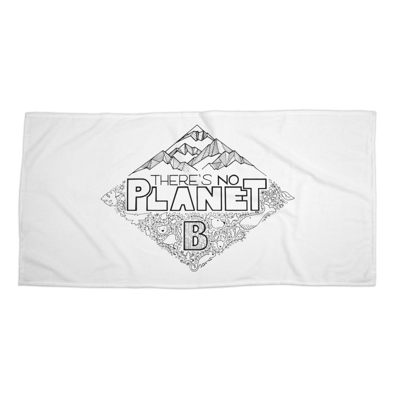 There is no planet B climate change - black version Accessories Beach Towel by Andrea Garrido V - Shop
