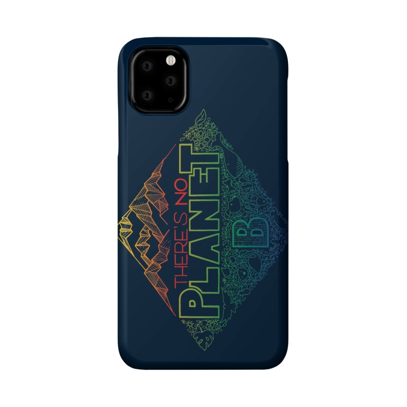 There is no planet B - color version Accessories Phone Case by Andrea Garrido V - Shop