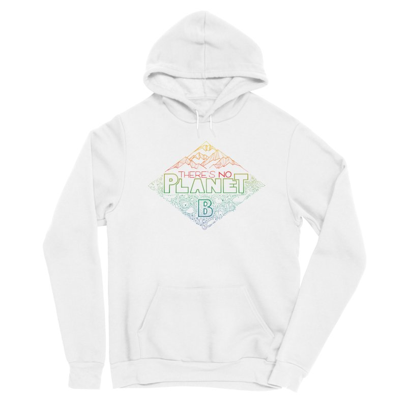 There is no planet B - color version Men's Pullover Hoody by Andrea Garrido V - Shop