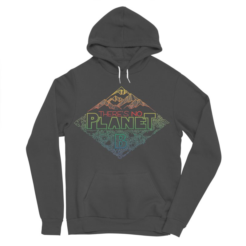 There is no planet B - color version Women's Sponge Fleece Pullover Hoody by Andrea Garrido V - Shop