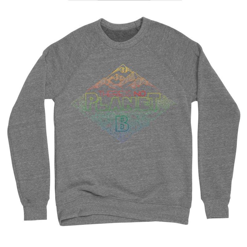 There is no planet B - color version Men's Sponge Fleece Sweatshirt by Andrea Garrido V - Shop