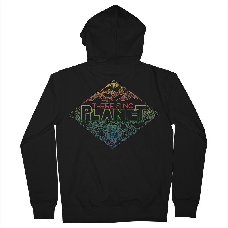 There is no planet B - color version Women's French Terry Zip-Up Hoody by Andrea Garrido V - Shop